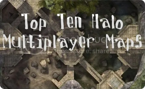 Top Ten Halo Multiplayer Maps