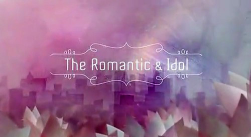 the romantic & idol