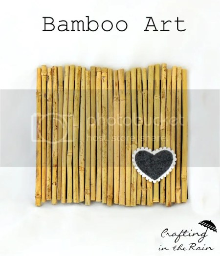 Bamboo Art | Crafting in the Rain