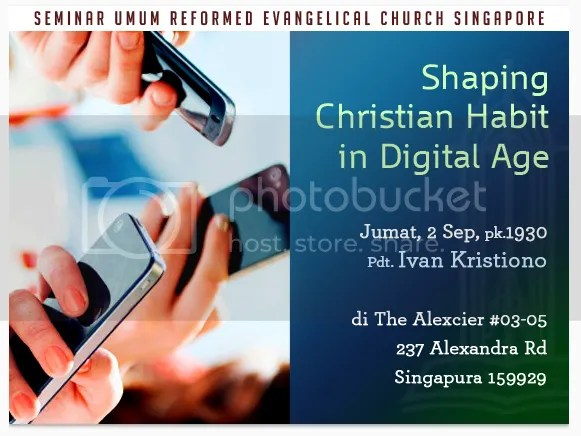 Seminar Umum : Shaping Christian Habit in Digital Age photo Shaping christian habit in digital age_zpsrpwychp6.png