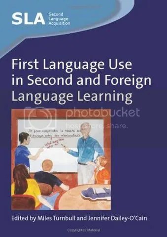 First Language Use in Second and Foreign Language Learning