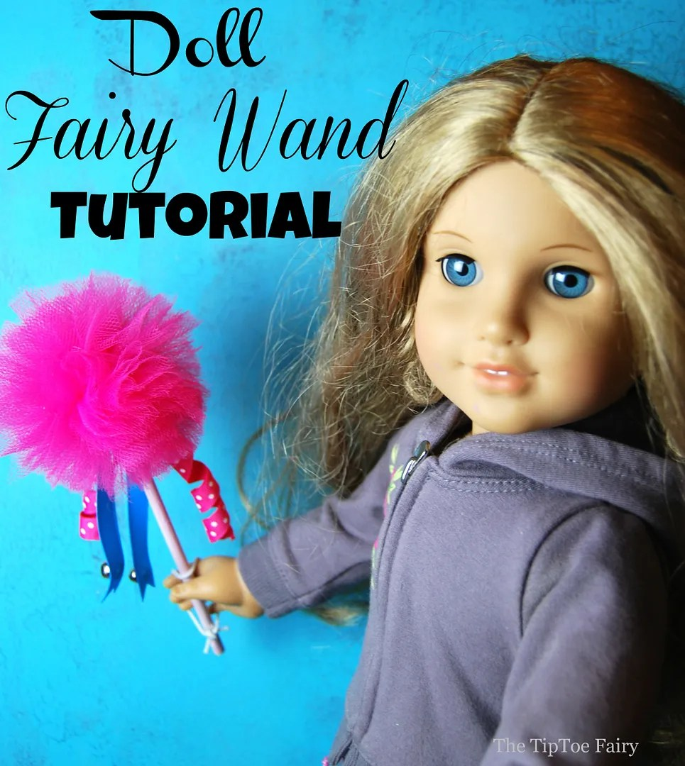 American Girl Doll Fairy Wand Tutorial | The TipToe Fairy