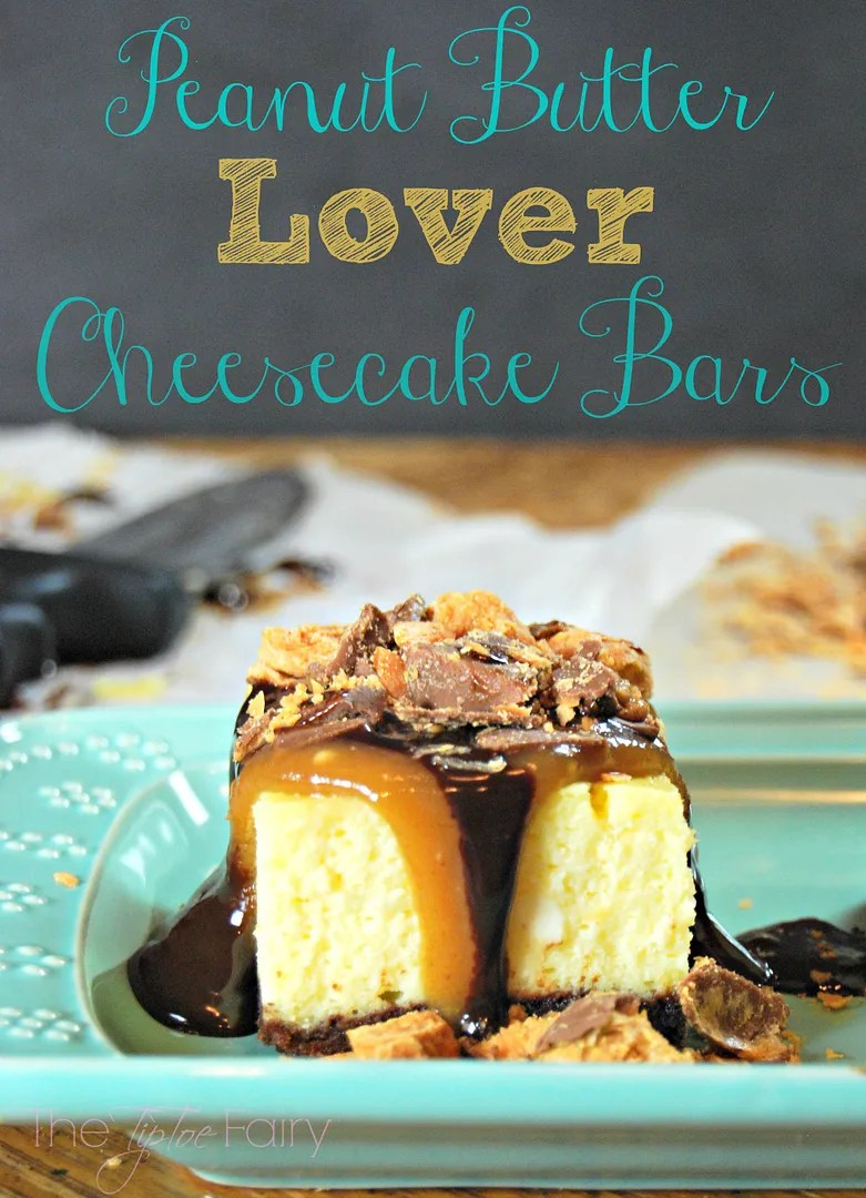 Peanut Butter Lover Cheesecake Bars | The TipToe Fairy