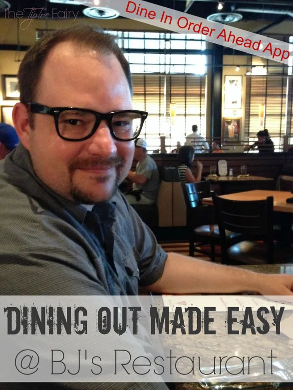Dining Out Made Easy with BJ's Restaurant's New App | The TipToe Fairy #DineInOrderAhead #pmedia #ad