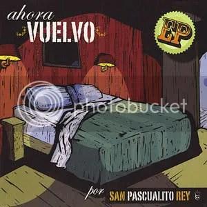 https://i0.wp.com/i102.photobucket.com/albums/m93/Hasthur/San_Pascualito_Rey-Ahora_Vuelvo_Ep-.jpg