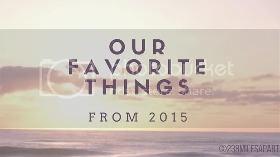 photo Favorite Things from 2015_zpsa7nvllyf.jpg