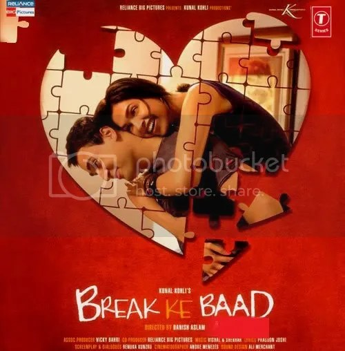 BREAK KE BAAD HINDI MOVIE MP3 AUDIO SONGS FREE DOWNLOAD