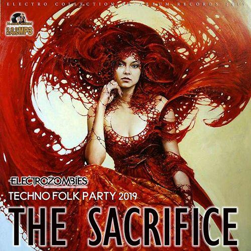 The Sacrifice: Techno Folk Party (2019)