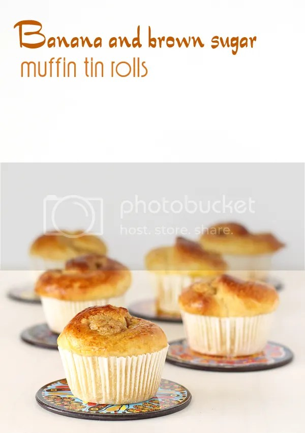 Banana and brown sugar muffin tin rolls