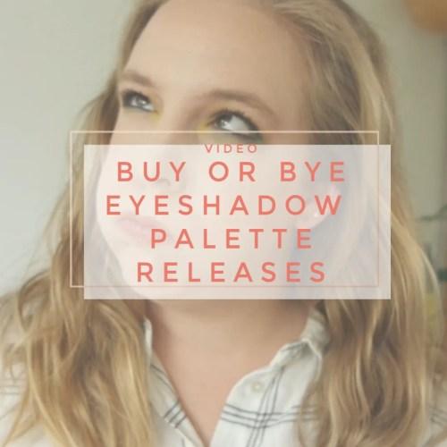 buy bye eyeshadow palette new releases