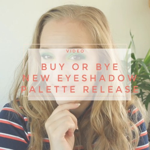 buy bye new eyeshadow palette releases september holiday 2019