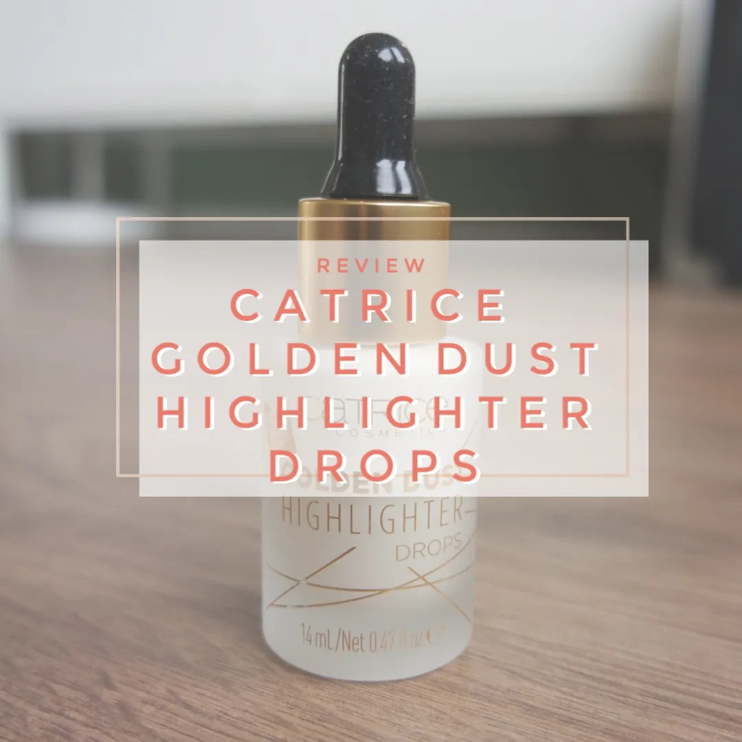 Catrice Golden Dust Highlighter Drops Liquid Highlighter 010 Space Gold review swatch