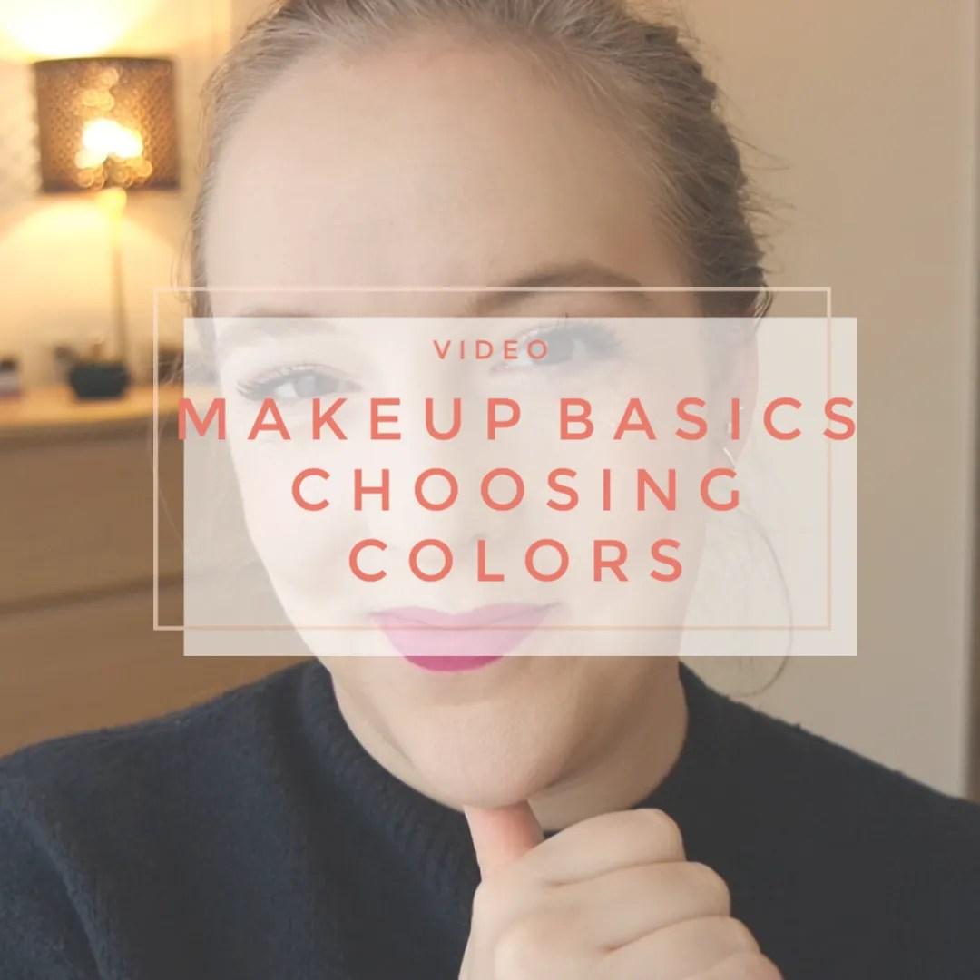 make up basics choosing colors