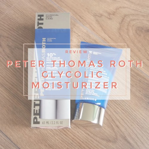 peter thomas roth 10% glycolic solutions moisturizer review swatch skincare sensitive dry dehydrated skin