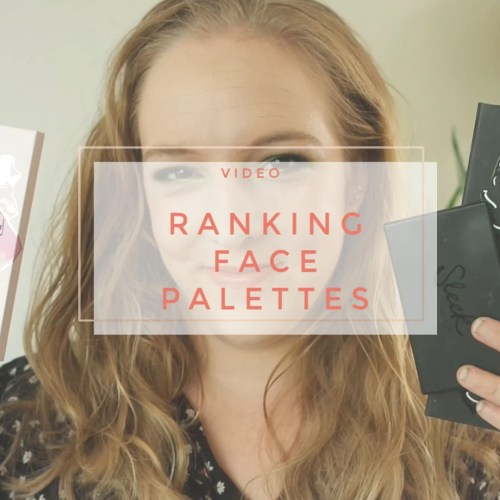 ranking my complete face palette collection from worst to best