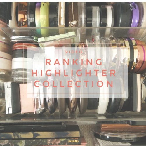 RANKING MY highlighters