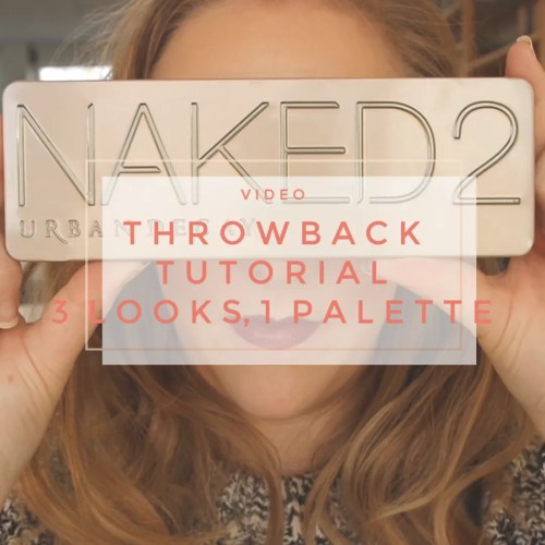 throwback tutorial 3 looks 1 palette urban decay naked 2 makeup look