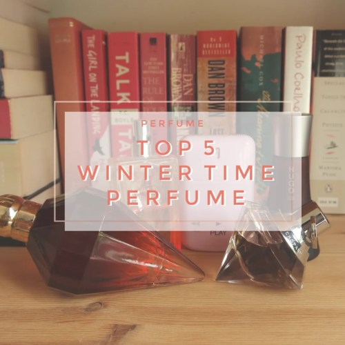 top 5 winter perfume fragrance katy perry killer queen jean paul gaultier madame givenchy play hugo boss deep red chopard wish