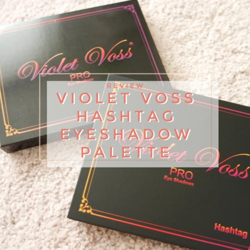violet voss hashtag eyeshadow palette review swatch