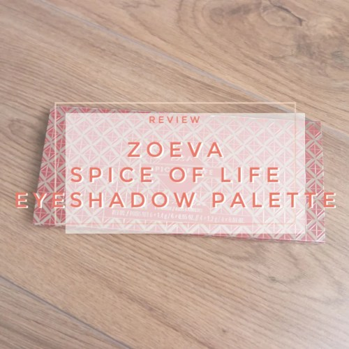 zoeva spice of life eyeshadow palette review swatch makeup look