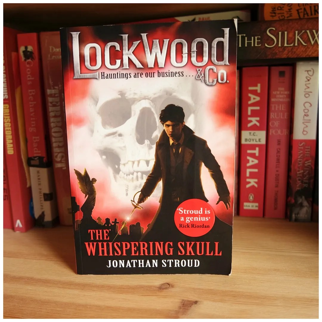 Jonathan Stroud - Lockwood & Co and the Whispering Skull