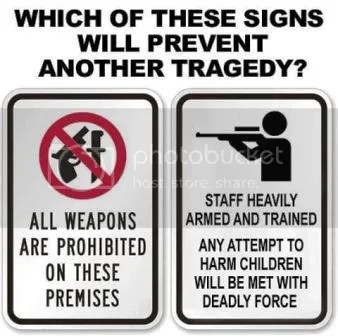 (abbreviated): Which sign will prevent another tragedy?:  No Guns Allowed or Staff Heavily Armed and Trained