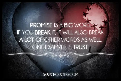 PROMISE IS A BIG WORD...