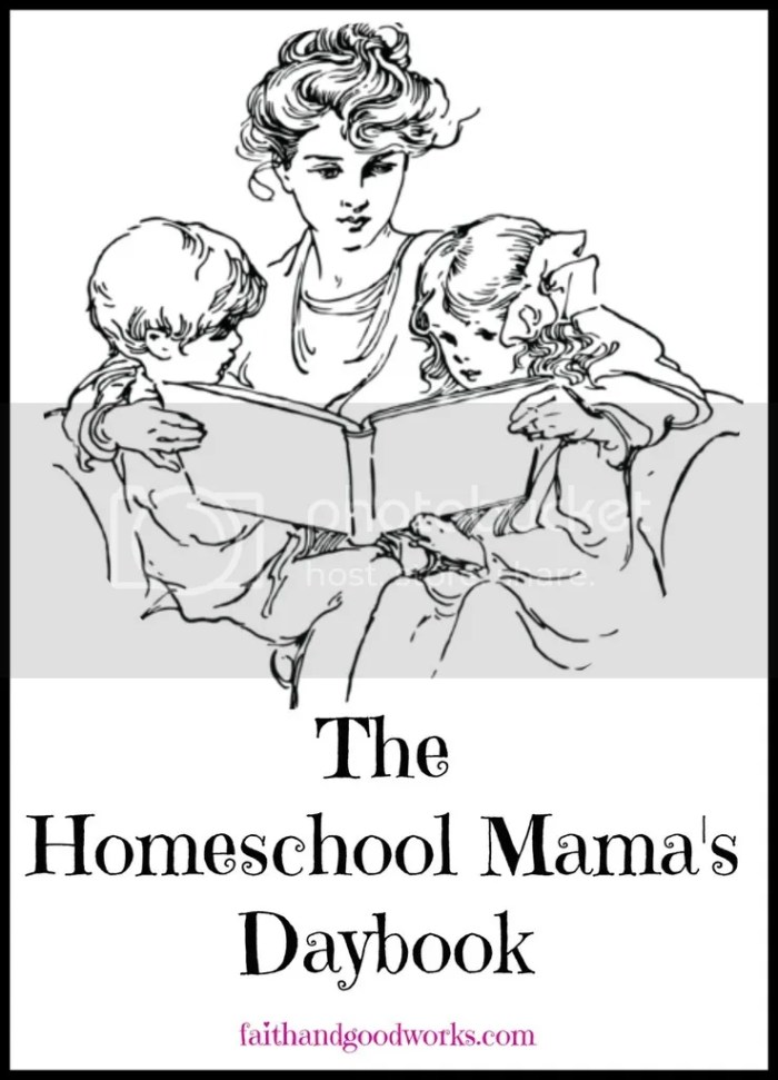 The Homeschool Mama's Daybook