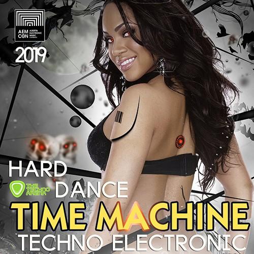 Time Machine: Hard Dance Techno Mix (2019)