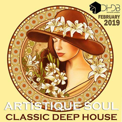 Artistique Soul: Classic Deep House (2019)