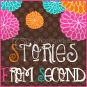 Stories From Second