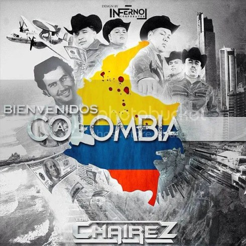 Los Chairez - Bienvenidos A Colombia (2013)