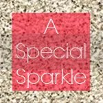 A Special Sparkle