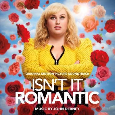 Isn't It Romantic Soundtrack
