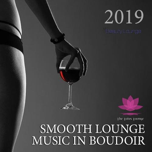 Smooth Lounge Music In Bouidoir (2019)