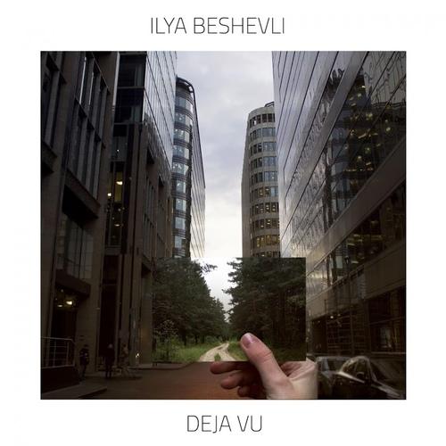 Ilya Beshevli - Deja Vu (2019)