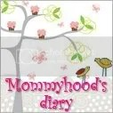 Mommyhood's Diary