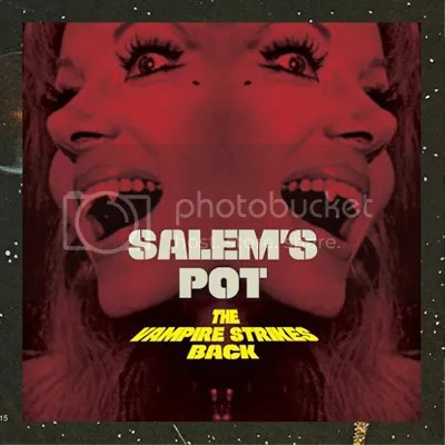 Salem's Pot - The Vampire Strikes Back