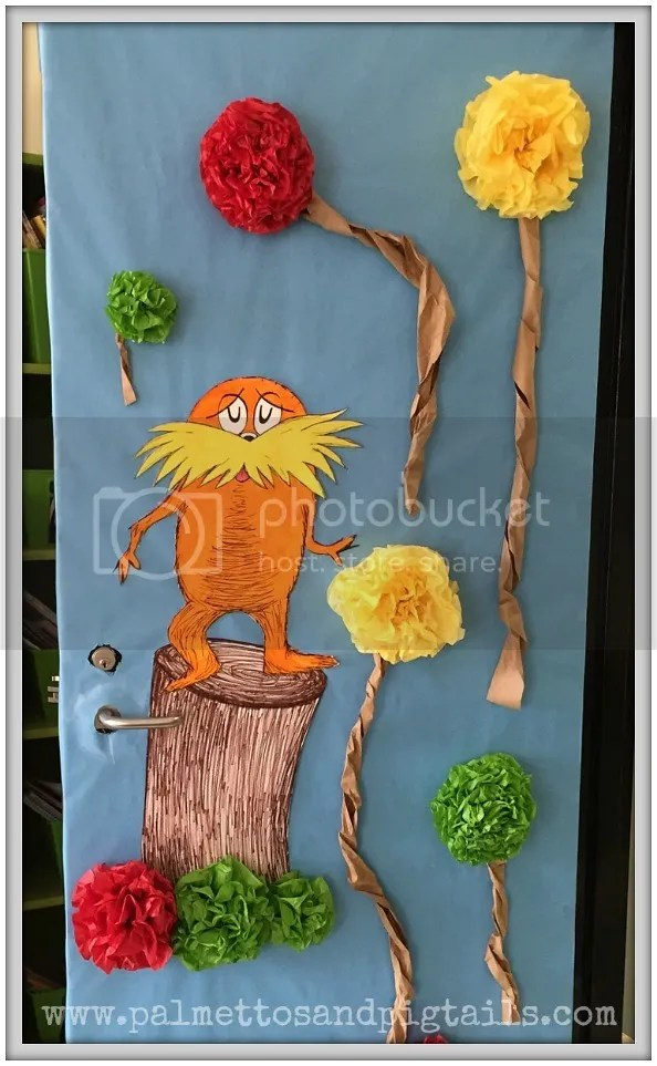 The Lorax themed Dr. Seuss door for the classroom - Palmettos and Pigtails
