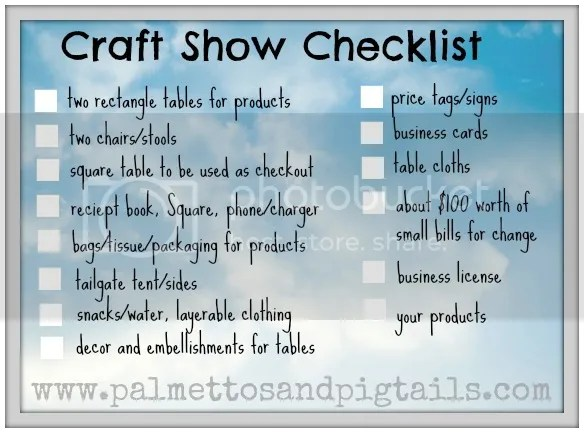 Craft Show Checklist from Palmettos and Pigtails