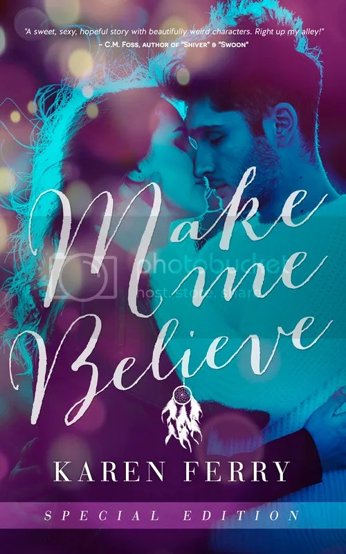 photo MAKE ME BELIEVE AMAZON KINDLE EBOOK COVER.jpg