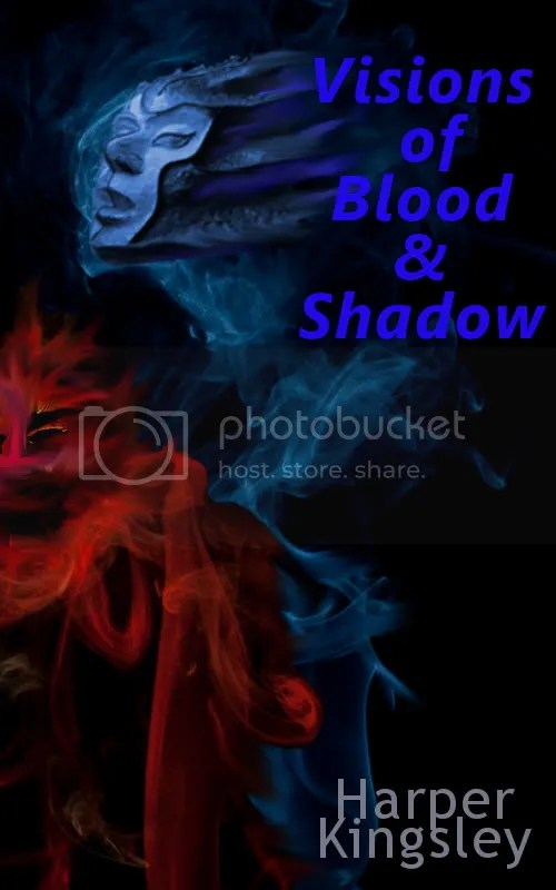 Visions of Blood & Shadow