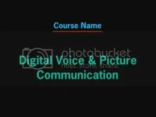 Digital Voice and Picture Communication