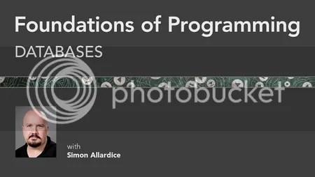 Lynda - Foundations of Programming: Databases