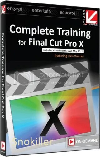 Class On Demand - Complete Training for Final Cut Pro X Includes all updates Through May 2012