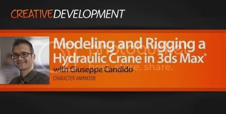 Digital Tutors - Modeling and Rigging a Hydraulic Crane in 3ds Max