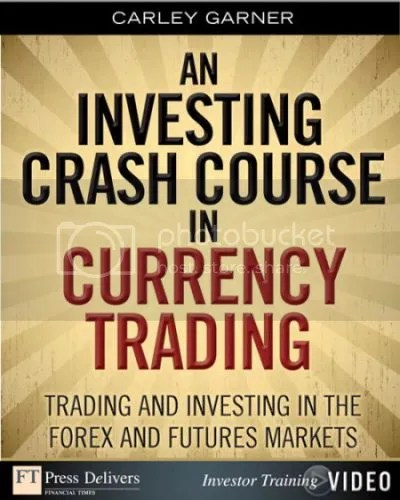FTPress - Investing Crash Course in Currency Trading