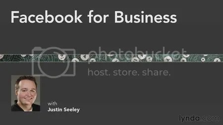 Facebook for Your Business Training with Justin Seeley