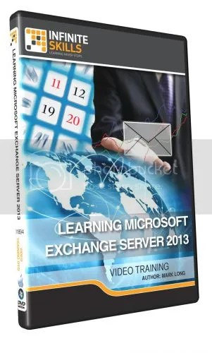 InfiniteSkills - Learning Microsoft Exchange Server 2013