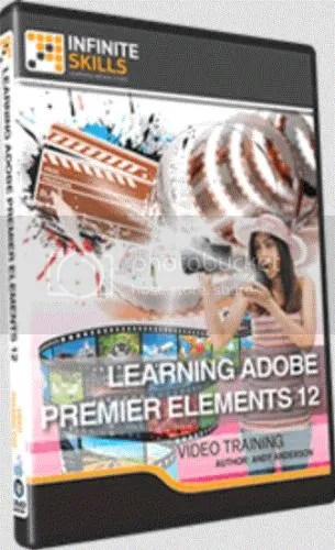 Infiniteskills - Learning Adobe Premiere Elements 12